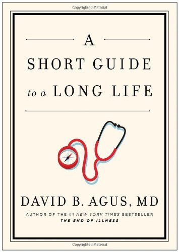 9781476730950: A Short Guide to a Long Life
