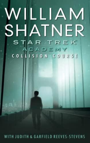 9781476731247: Star Trek: Academy: Collision Course