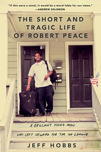 9781476731902: The Short and Tragic Life of Robert Peace: A Brilliant Young Man Who Left Newark for the Ivy League