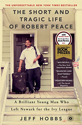 9781476731919: The Short and Tragic Life of Robert Peace: A Brilliant Young Man Who Left Newark for the Ivy League