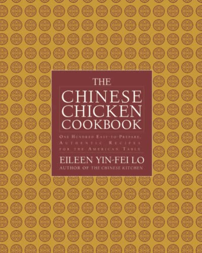 9781476732077: The Chinese Chicken Cookbook: 100 Easy-to-Prepare, Authentic Recipes for the Ame
