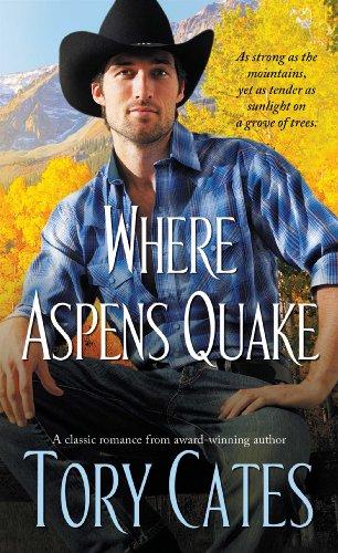 Where Aspens Quake: Cates, Tory