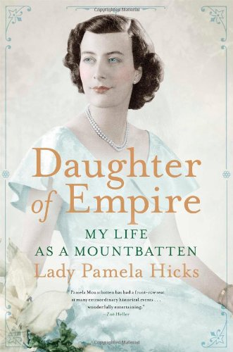 9781476733814: Daughter of Empire: My Life as a Mountbatten