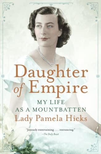 9781476733821: Daughter of Empire: My Life as a Mountbatten