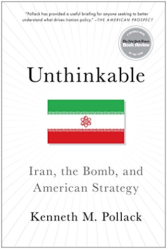 9781476733937: Unthinkable: Iran, the Bomb, and American Strategy