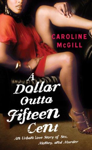 9781476734170: A Dollar Outta Fifteen Cent