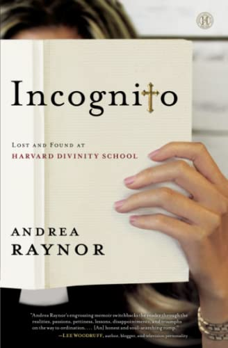 9781476734330: Incognito: Lost and Found at Harvard Divinity School
