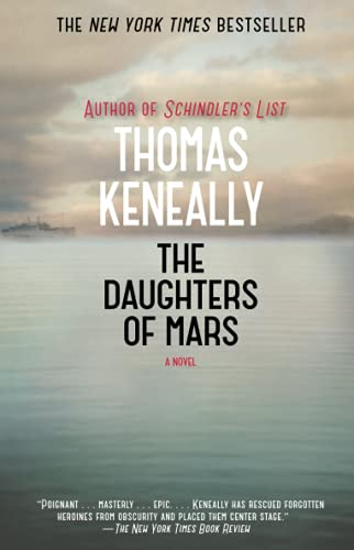 The Daughters of Mars: A Novel: Thomas Keneally