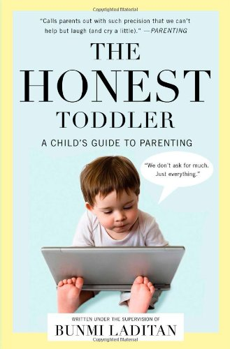 9781476734774: The Honest Toddler: A Child's Guide to Parenting