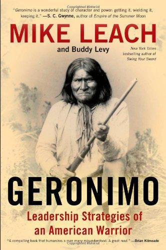 9781476734934: Geronimo: Leadership Strategies of an American Warrior