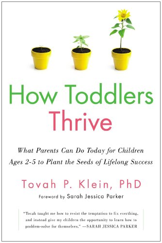 9781476735139: How Toddlers Thrive: What Parents Can Do Today for Children Ages 2-5 to Plant the Seeds of Lifelong Success