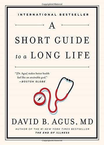 9781476736099: A Short Guide to a Long Life