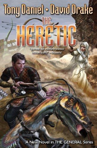 The Heretic (General (Baen)): Daniel, Tony,Drake, David