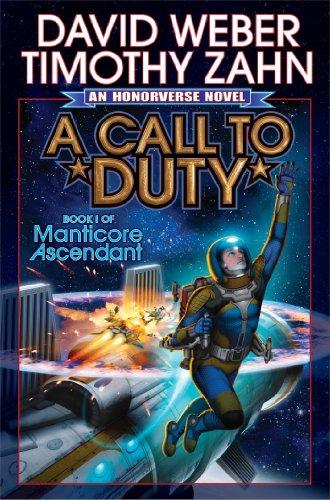 9781476736846: A Call to Duty (Manticore Ascendant)