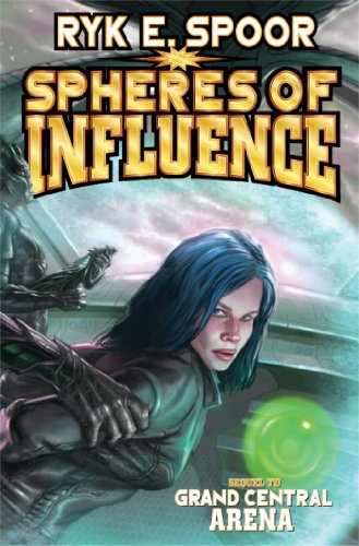 9781476737096: Spheres of Influence (Grand Central Arena)
