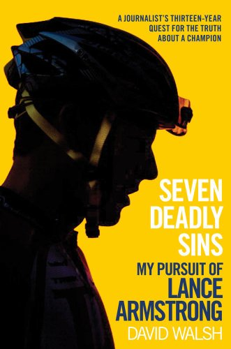 9781476737119: Seven Deadly Sins: My Pursuit of Lance Armstrong