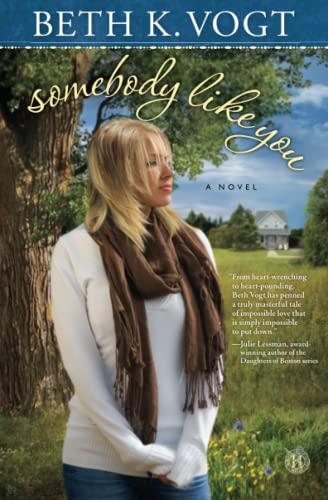 9781476737584: Somebody Like You: A Novel