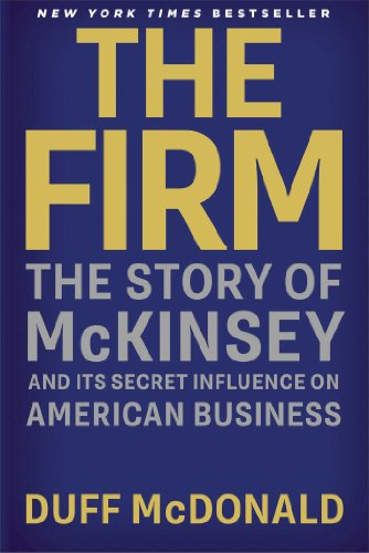 9781476737867: THE Firm: The Story of McKinsey and Its Secret Influence on American Business
