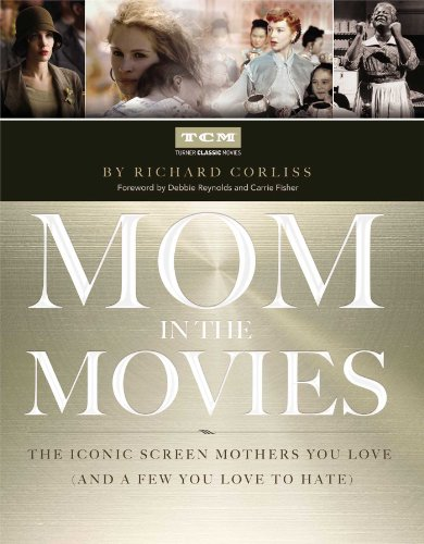 Mom in the Movies: The Iconic Screen: Turner Classic Movies