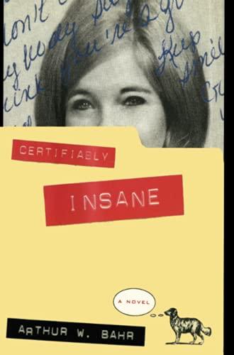 9781476738437: Certifiably Insane: A Novel