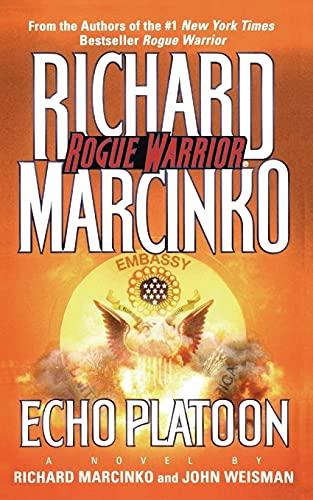 9781476738833: Echo Platoon (Rogue Warrior)