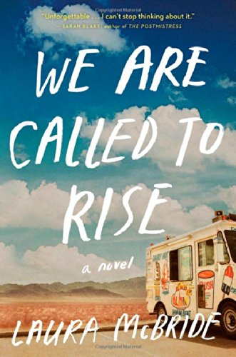 9781476738963: We Are Called to Rise: A Novel