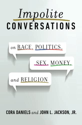 9781476739120: Impolite Conversations: On Race, Politics, Sex, Money, and Religion