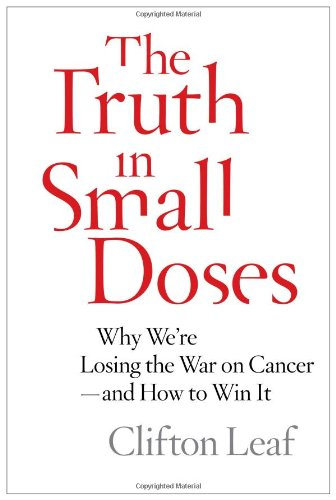 9781476739984: Truth in Small Doses: Why We're Losing the War on Cancer-and How to Win It