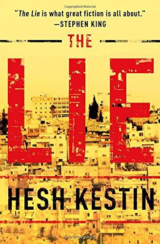 9781476740102: The Lie: A Novel