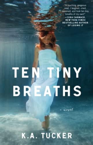 9781476740324: Ten Tiny Breaths: A Novel (The Ten Tiny Breaths Series)