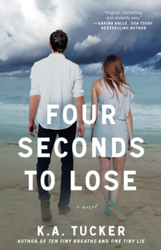 9781476740492: Four Seconds to Lose: A Novel (The Ten Tiny Breaths Series)