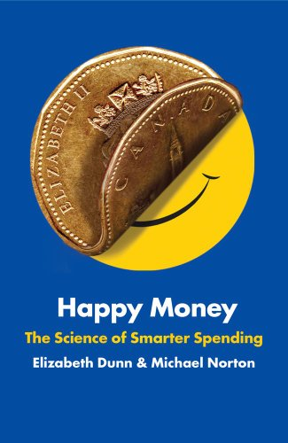9781476740706: Happy Money: The Science of Smarter Spending