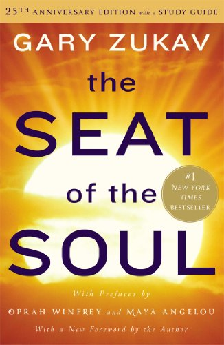 9781476740843: The Seat of the Soul: 25th Anniversary Edition with a Study Guide