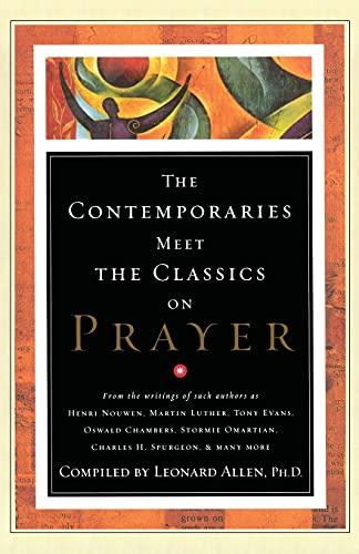 Contemporaries Meet the Classics On Prayer: Randall Harris