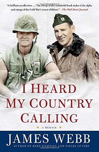 I Heard My Country Calling: A Memoir: Webb, James