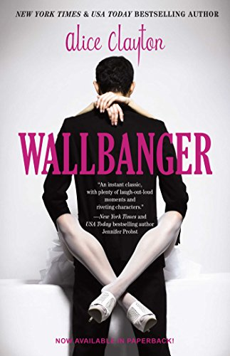 9781476741185: Wallbanger (The Cocktail Series)