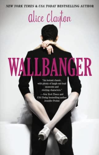 9781476741185: Wallbanger