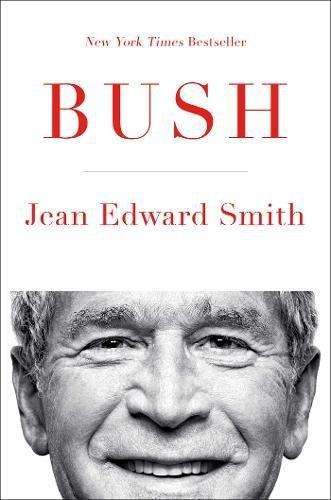 Bush: Jean Edward Smith