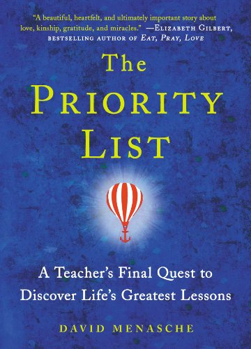 9781476743448: The Priority List: A Teacher's Final Quest to Discover Life's Greatest Lessons