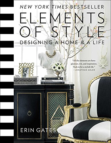9781476744872: Elements of Style: Designing a Home & a Life
