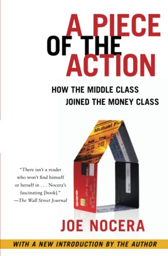 9781476744896: A Piece of the Action: How the Middle Class Joined the Money Class