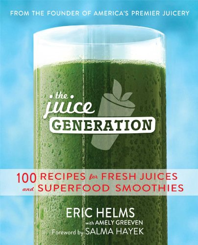 9781476745688: The Juice Generation: 100 Recipes for Fresh Juices and Superfood Smoothies