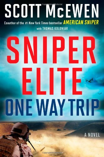 9781476746050: Sniper Elite: One-Way Trip: A Novel