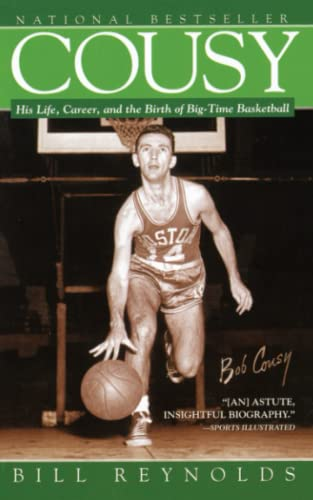 9781476746166: Cousy: His Life, Career, and the Birth of Big-Time Basket