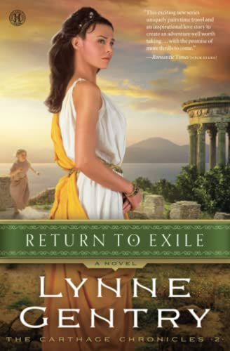 Return to Exile (Carthage Chronicles): Gentry, Lynne