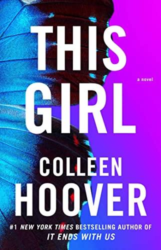 9781476746531: This Girl: A Novel (Slammed)