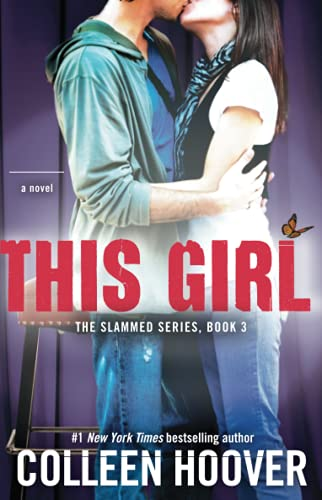 9781476746531: This Girl: A Novel (Slammed)