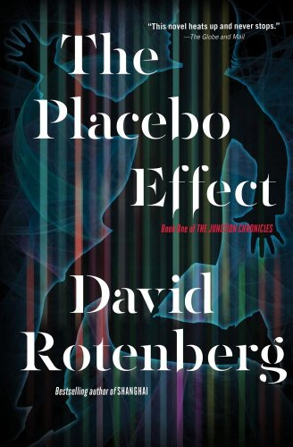 9781476746876: The Placebo Effect (First Book of the Junction Chronicles)