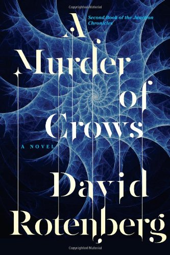 9781476746883: A Murder of Crows: Second Book of the Junction Chronicles