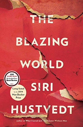The Blazing World: A Novel: Hustvedt, Siri